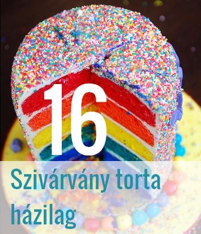 születésnapi torták házilag 16 szivárvány torta házilag születésnapi torták házilag